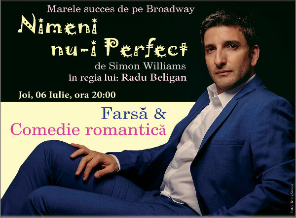 Comedia Nimeni nu-i Perfect, la Cinema Pro