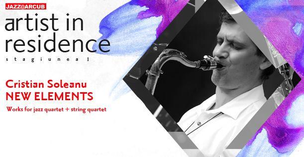 Cristian Soleanu & Double Quartet - Artist in Residence