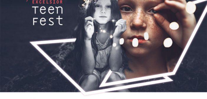 Excelsior TEEN-FEST – viitorul imaginaT, ediția a IV-a